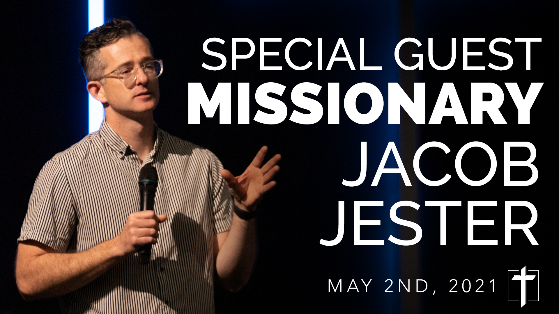 SPECIAL GUEST SPEAKER - MISSIONARY